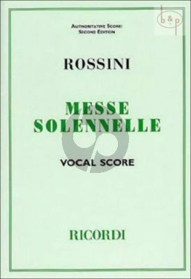 Petite Messe Solennelle (4 Solo Voices and Chorus with Piano and with Harmonium ad lib.)