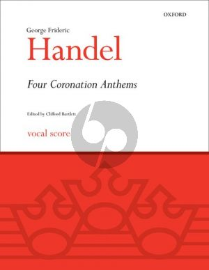 Handel 4 Coronation Anthems HWV 258 - 261 Vocal Score (edited by Clifford Bartlett)