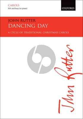 John Rutter Dancing Day SSA and Harp or Piano Vocalscore (A cycle of traditional Christmas carols)