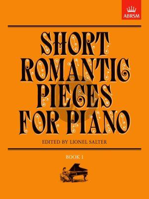 Short Romantic Pieces Vol. 1 Piano solo (edited by Lionel Salter)
