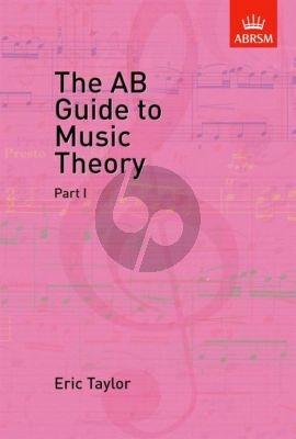 Taylor The AB Guide to Music Theory Part 1