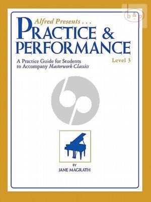 Practice & Performance Level 3