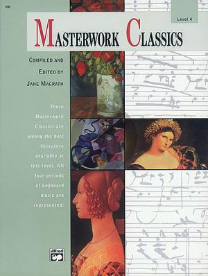 Masterwork Classics Level 4 for Piano (Bk-Cd)