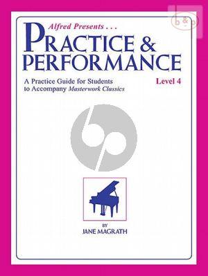 Practice & Performance Level 4