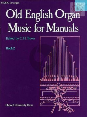 Old English Organ Music for Manuals Vol.2 (edited by C.H.Trevor)