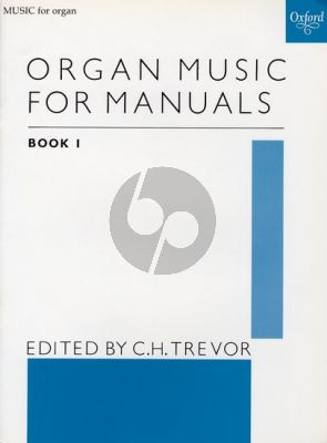 Organ Music for Manuals Vol.1 (edited by C. H. Trevor)