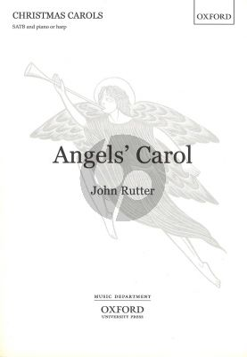 John Rutter Angels Carol SATB - Piano or Harp