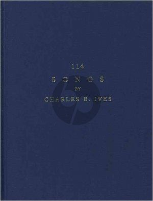 Ives 114 Songs (Various vocal ranges in one collection)