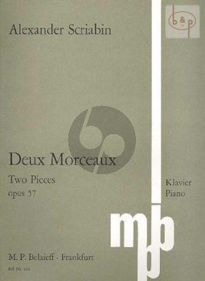 2 Morceaux Op.57