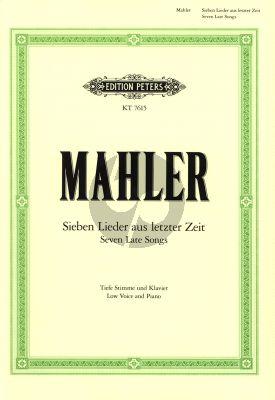 Mahler 7 Lieder aus letzter Zeit Tiefe Stimme und Klavier (German/English)