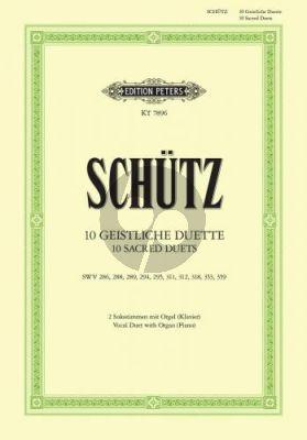 Schutz 10 Geistliche Duette 2 Singstimmen-Klavier (e. Johannes Dittberner)