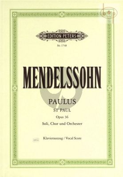 Paulus (St.Paul) Op.36 MWV A14 Soli-Choir-Orch. (1836) Vocal Score (edited by Dorffel)
