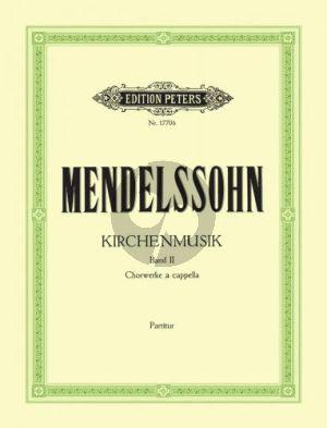 Mendelssohn Kirchenmusik Vol.2 Werke für gemischten Chor a cappella