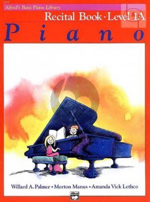Recital Book Level 1A for Piano
