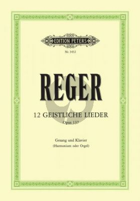 Reger 12 Geistliche Lieder opus 137 (Medium-High)
