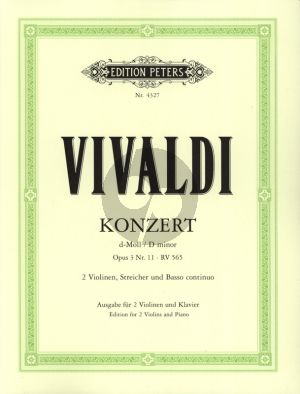 Vivaldi Concerto d-minor Op.3 No.11 (RV 565) 2 Violins-Strings-Bc Edition for 2 Violins and Paino (edited by Paul Klengel)