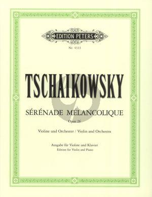 Tchaikovsky Serenade Melancholique Op.26 Violin - Piano (Herausgegeben von Carl Herrmann) (Peters)