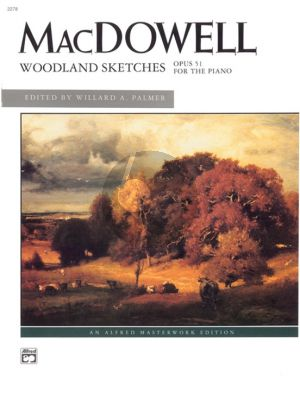 MacDowell Woodland Sketches Op.51 Piano solo (edited by Willard A. Palmer)