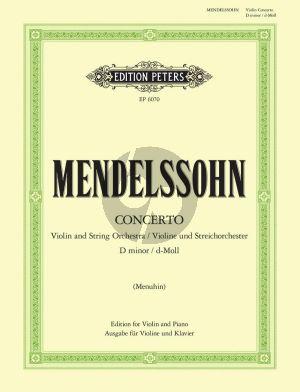 Mendelssohn Concerto d-minor Violin and String Orchestra (piano reduction) (edited by Yehudi Menuhin)