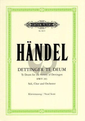 Handel Dettinger Te Deum HWV 283 (Te Deum for the Victory of Dettingen) Vocal Score (edited by Carl Eberhardt) (Peters)