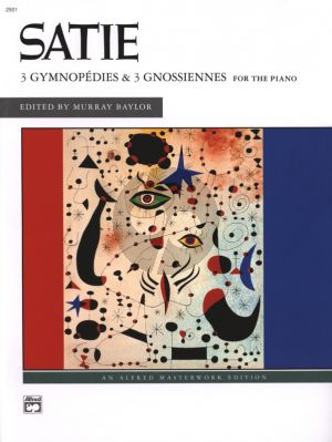 Satie 3 Gymnopedies & 3 Gnossiennes for Piano (edited by Murray Baylor)