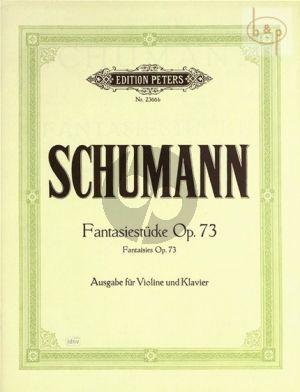 Schumann Fantasiestucke Op.73 Violin and Piano (edited by Issay Barmas)