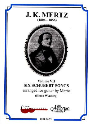 Mertz Works Vol.7 6 Schubert Songs Guitar (Simon Wynberg)