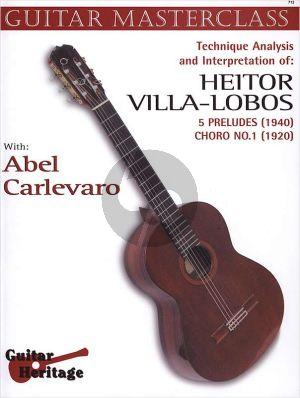 Carlevaro Masterclass Vol.2 Villa Lobos 5 Preludes and Choros No.1 Guitar