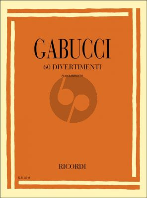 Gabucci 60 Divertimenti for Clarinet