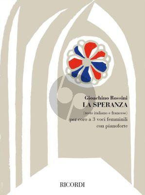 Rossini La Speranza SSA and Piano (Vocal Score)
