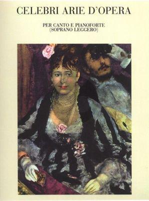 Celebri Arie d'Opera Vol.1 Soprano leggero