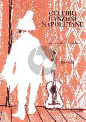Celebri Canzoni Napoletane per Canto e Pianoforte