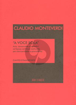 Monteverdi A Voce Sola for Voice and Piano (Arias-Canzonettas-Recitativi)