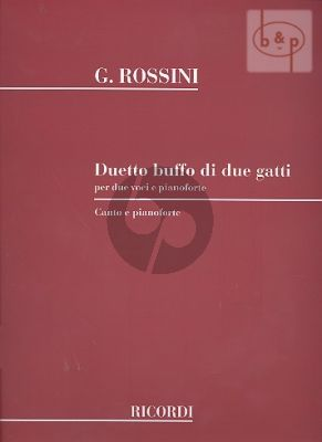 Rossini Duetto Buffo di Due Gatti 2 Voices with Piano (Ricordi)