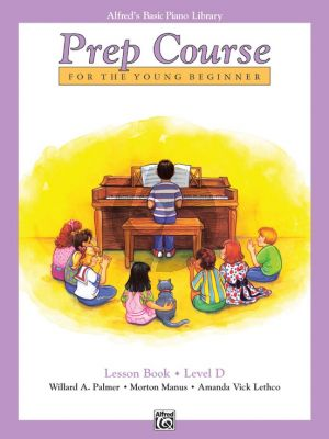 Alfred Basic Prep Course Lesson Book Level D