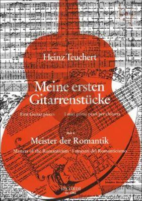 Meine Erste Gitarrenstucke Vol.4 Meister der Romantik