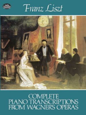 Piano Transcriptions Wagner Operas