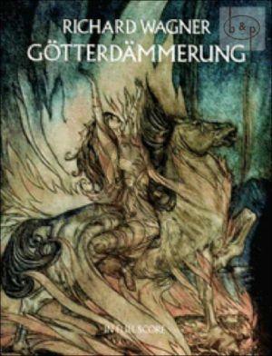 Gotterdammerung (Third Day of 'Der Ring des Nibelungen)