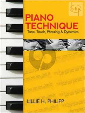 Piano Technique (Tone-Touch-Phrasing and Dynamics)