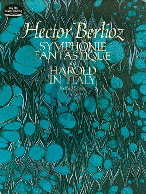 Berlioz Symphonie Fantastique and Harold in Italy Full Score