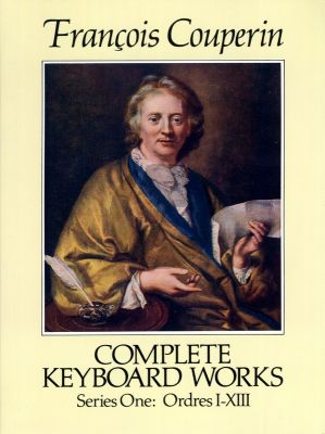 Couperin omplete Keyboard Works Series 1 Ordres I-XIII (Dover)