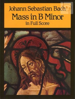 Mass b-minor (Messe h-moll) (Soli-Choir-Orch.)