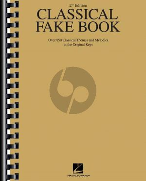 Album Classical Fake Book Melody Instruments (Over 850 Classical Themes and Melodies in the Original Keys) (2nd.ed.)