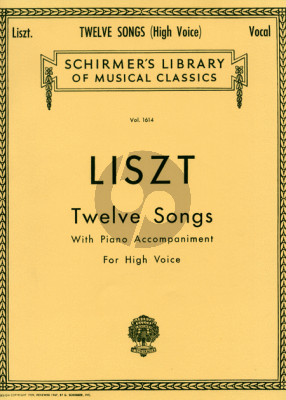 Liszt 12 Songs High Voice and Piano (Aldrich)