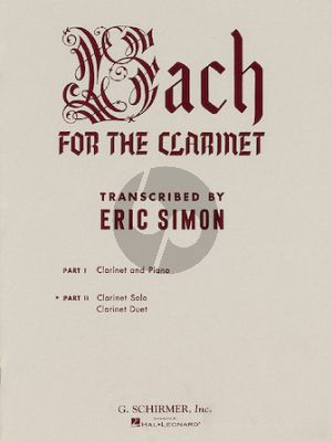 Bach Bach for the Clarinet Vol.2 Clarinet Solo and Duet (Edited by Eric Simon)