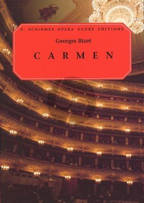 Carmen (Opera in 4 Acts) Vocal Score (