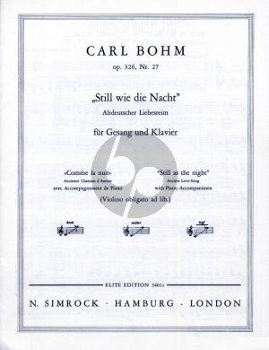 Bohm Still wie die Nacht Op. 326 No. 27 Low Voice (Violin obligat ad.libitum) (german/english/french)