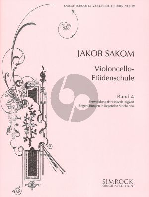 Sakom School of Violoncello Etudes Vol.4 (Development of Finger Velocity - Exercises in Smooth Bowing)