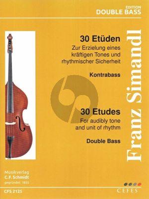 Simandl 30 Studies For Audibly Tone and Unit of Rhythm Double Bass (Zu Erzielung eines kräftigen Tones und rhythmischer Sicherheit)
