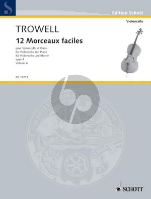 Trowell 12 Morceaux Faciles Op.4 Vol.4 Cello-Piano